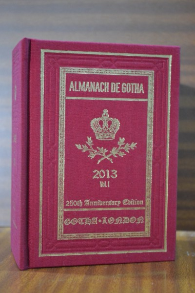 ALMANACH DE GOTHA. Annual Genealogical Reference. Volume I (Parts I & II) 2013